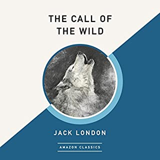 The Call of the Wild (AmazonClassics Edition) Titelbild