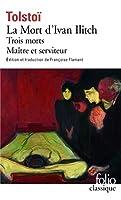 Mort D'Ivan Ilit Trois (Folio (Gallimard))