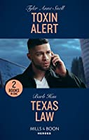 Toxin Alert / Texas Law: Toxin Alert / Texas Law (an O'Connor Family Mystery) (Heroes)