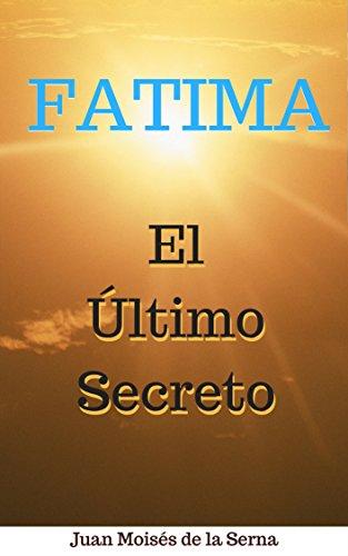 Fátima: El Último Secreto