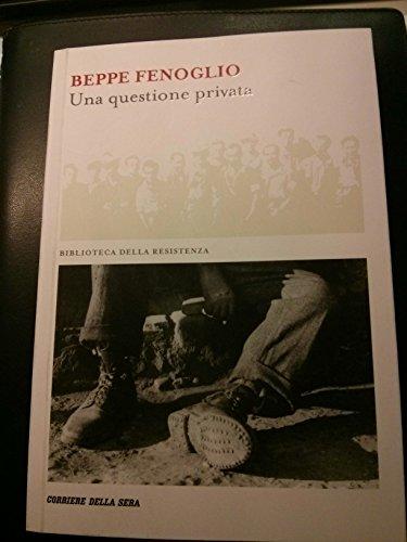 UNA QUESTIONE PRIVATA (BIBLIOTECA DELLA RESISTENZA) [Board book] Beppe FENOGLIO