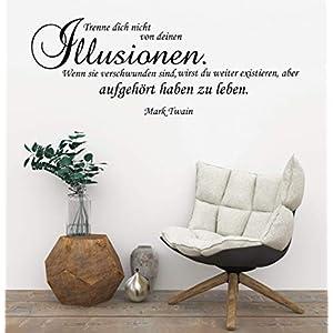 *NEU* Wandaufkleber/Wandtattoo/Wandsticker – Spruch/Zitat v. Mark Twain ***Trenne dich nicht von deinen Illusionen…