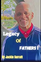 Legacy Of Fathers I