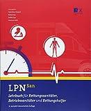 LPN-San: Lehrbuch für Rettungssanitäter, Betriebssanitäter und Rettungshelfer - Hans-Peter Hündorf