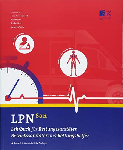 LPN-San: Lehrbuch für Rettungssanitäter, Betriebssanitäter und Rettungshelfer