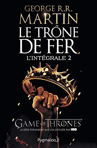 Le Trône de fer l'Intégrale (A game of Thrones), Tome 2 :