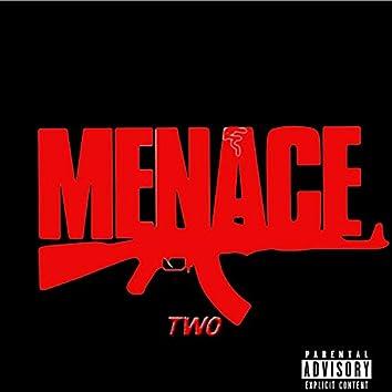 Menace Two