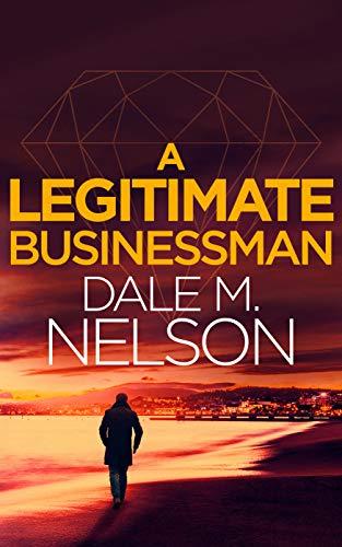 A Legitimate Businessman (Gentleman Jack Burdette Book 1)