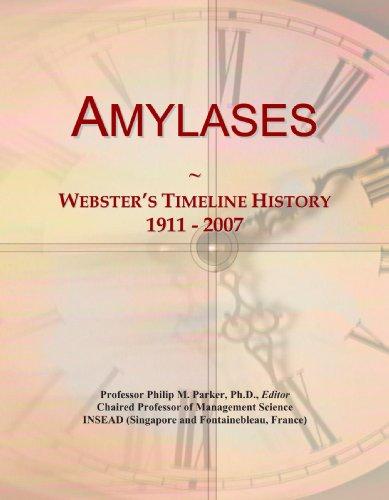 Amylases: Webster's Timeline History, 1911 - 2007