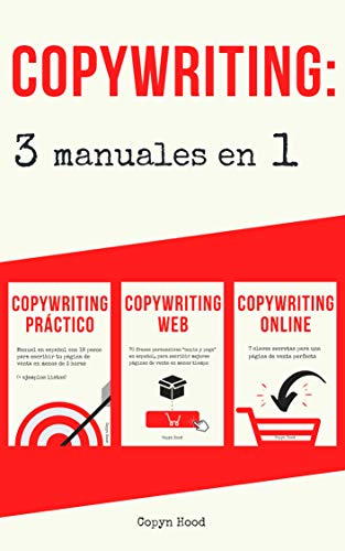 Copywriting: 3 Manuales en 1