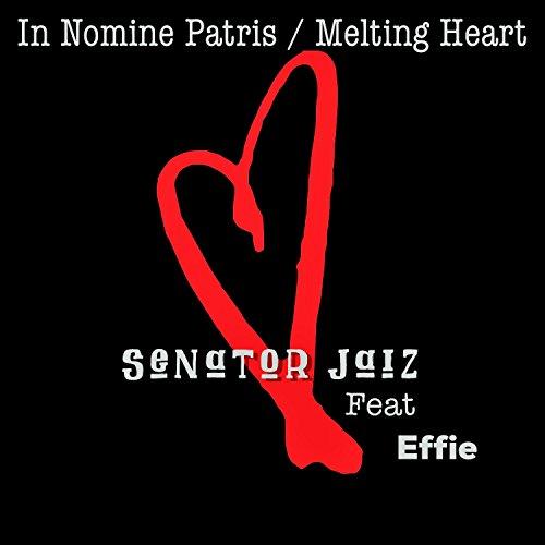 In Nomine Patris / Melting Heart (feat. Effie)