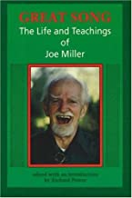 Great Song: The Life and Teachings of Joe Miller