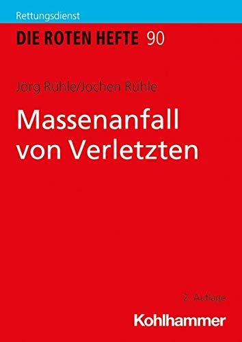 Massenanfall Von Verletzten (Die Roten Hefte) (German Edition)