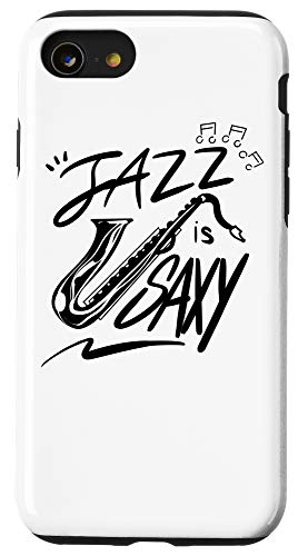iPhone SE (2020) / 7 / 8 Jazz Is Saxy | Cute Music Lover Saxophonist Funny Sax Gift Case
