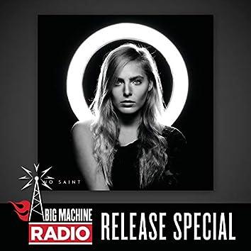 No Saint (Big Machine Radio Release Special)