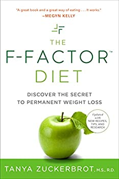 The F-Factor Diet  Discover the Secret to Permanent Weight Loss