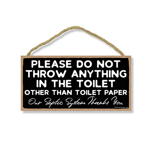 Honey Dew Gifts Please Do Not Throw Anything in The Toilet, 5 inch by 10 inch Hanging Funny Bathroom Sign, Wall Art, Decorative Wood Sign Home Decor, Toilet Sign