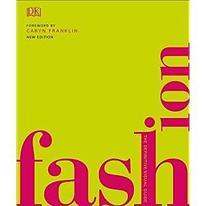 Fashion-The-Definitive-Visual-Guide-Kindle-Edition