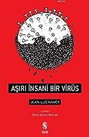 Asiri Insani Bir Virüs