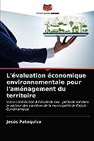 L'évaluation économique environnementale pour l'aménagement du territoire