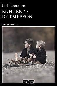 El huerto de Emerson par Luis Landero