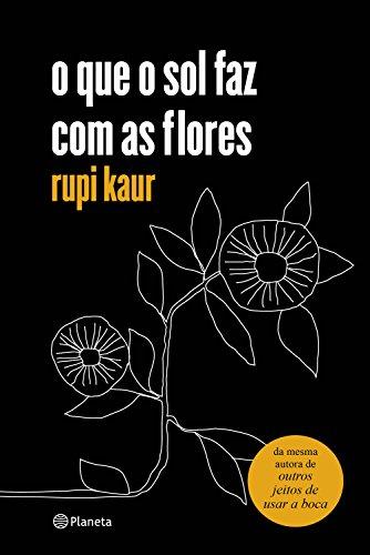 o que o sol faz com as flores