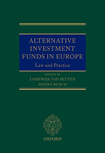 Alternative Investment Funds in Europe: Law and Practice (Oxford EU Financial Regulation) (English Edition)