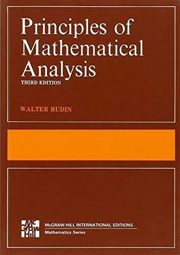 Principles of mathematical analysis (Walter rudins) (English Edition)
