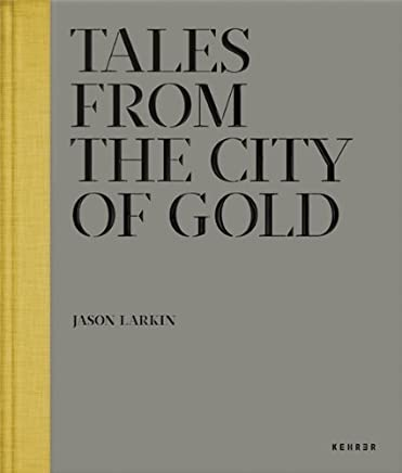 Tales from the City of Gold by Julian Rodriguez Mara Kardas-Nelson(2014-06-10)