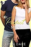 The Perfect Man: A Small Town Brother's Best Friend Romance (English Edition)