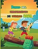 Diario del campamento de verano 2021: Libro de campamento de verano / Cuaderno / Diario / Libro de recuerdos de recuerdo (Diarios de verano para ... cada momento de sus increíbles aventuras
