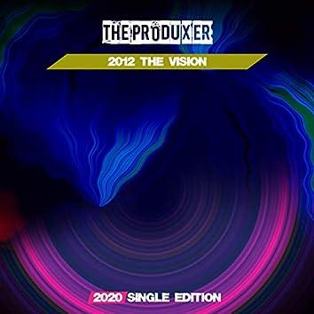 2012 the Vision (2020 Short Radio)