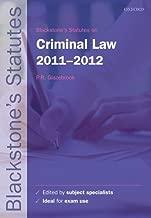 Blackstone's Statutes on Criminal Law 2011-2012 (Blackstone's Statute Series)