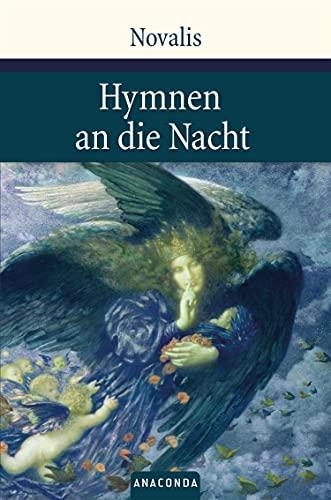 Hymnen an die Nacht: Hymnen, Lieder und andere Gedichte (Große Klassiker zum kleinen Preis, Band 35)