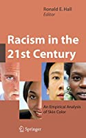 Racism in the 21st Century: An Empirical Analysis of Skin Color