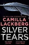 Silver Tears: The gripping new 2021 psychological crime thriller from the No.1 international bestselling author (English Edition)