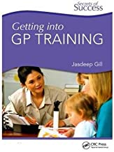 [(Getting into GP Training)] [Author: Jasdeep Gill] published on (March, 2011)