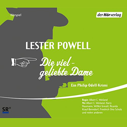 Die vielgeliebte Dame     Die Dame 6              By:                                                                                                                                 Lester Powell                               Narrated by:                                                                                                                                 Albert-Carl Weiland,                                                                                        Harry Naumann,                                                                                        Willkit Greuèl                      Length: 3 hrs and 14 mins     Not rated yet     Overall 0.0