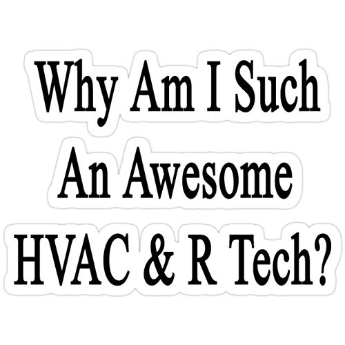 DKISEE Stickers Why Am I Such an Awesome HVAC & R Tech (3 Pcs/Pack) Laptop Decals Backpack Bag 4 inches