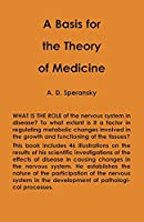 A Basis for the Theory of Medicine