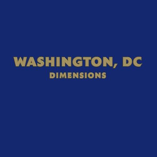 WASHINGTON, DC DIMENSIONS(Kindle Tablet Edition)