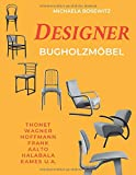Designer Bugholzmöbel: Thonet, Wagner, Hoffmann, Frank, Aalto, Halabala, Eames u. a.