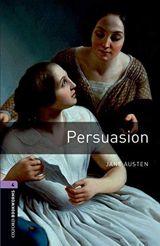 Persuasion (Oxford Bookworms Library, Stage 4)の詳細を見る