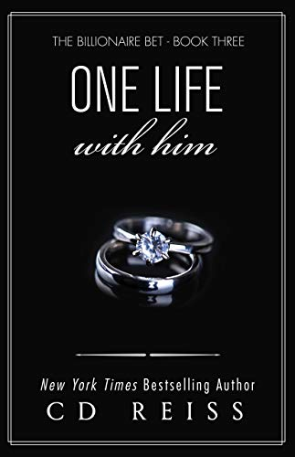 One Life With Him: A Billionaire Romance (The Submission Series Book 3) (English Edition)
