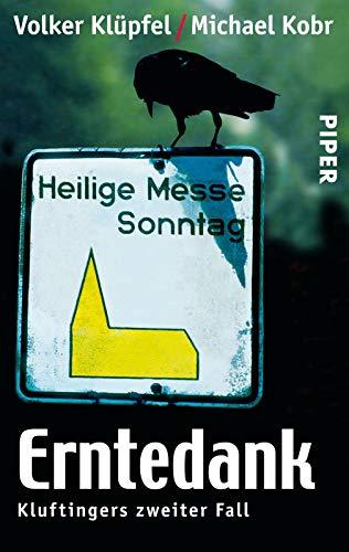 Erntedank (Kluftinger 2): Kluftingers zweiter Fall