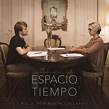 Espacio y Tiempo (Banda Sonora Original)
