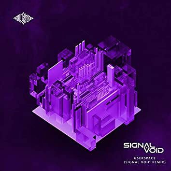 userspace (Signal Void Remix)