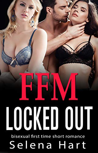 FFM Locked Out: Bisexual First Time Cuckquean Short Story
