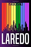 Laredo 2021: Calendar for 2021 with your city. Great diary or almanac as yearbook. English