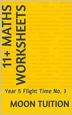 11+ Maths Worksheets: Year 5 Flight Time No. 3